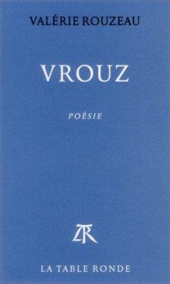 Le prix Apollinaire pour Valérie Rouzeau