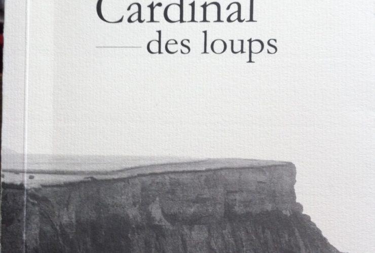 Parution de «Cardinal des loups»