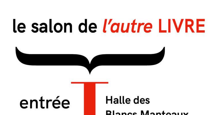 8-11 novembre / Salon de l'autre LIVRE (Paris)